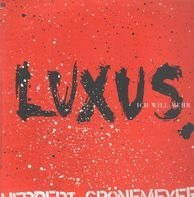 Herbert Grönemeyer - Luxus