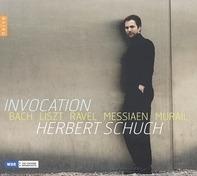 Herbert Schuch - Invocation