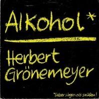 Herbert Grönemeyer - Alkohol / Erwischt