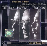 Herbie Hancock , Michael Brecker , Roy Hargrove - Directions In Music - Live At Massey Hall