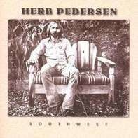 Herb Pedersen - Southwest