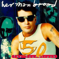 Herman Brood - 50 The Soundtrack