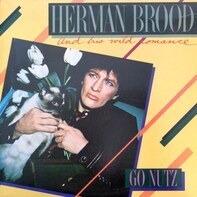 Herman Brood & His Wild Romance - go nutz