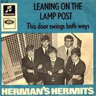 Herman's Hermits - Leaning On The Lamp Post / This Door Swings Both Ways