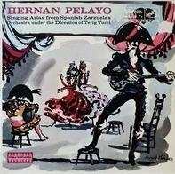 Hernán Pelayo - Hernán Pelayo Singing Arias From Spanish Zarzuelas