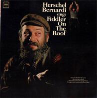 Herschel Bernardi - Herschel Bernardi Sings Fiddler On The Roof