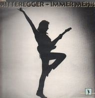 Herwig Mitteregger - Immer Mehr
