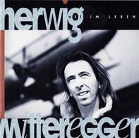 Herwig Mitteregger - Wie Im Leben