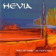 Hevia - Tierra De Nadie / No Man's Land