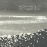 hidden orchestra - Reorchestration