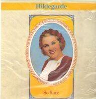 Hildegarde - So Rare