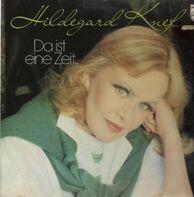 Hildegard Knef - Da Ist Eine Zeit...