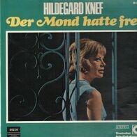 Hildegard Knef - Der Mond Hatte Frei