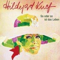 Hildegard Knef - So Oder So Ist das Leben
