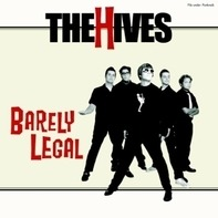Hives - Barely Legal -Coloured-