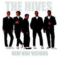 Hives - Veni Vidi.. -Reissue-