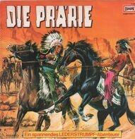 James F. Cooper - Lederstrumpf - Die Prärie