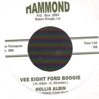Hollis Albin The Louisiana Coon Hunter - Vee Eight Ford Boogie / Uncle Earl Don't Stand Alone