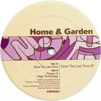 Home & Garden - Since The Last Time EP