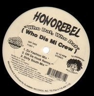 Honorebel - Who Dat Who Dat (Who Dis Mi Crew)