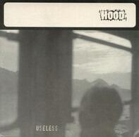 Hood - Useless