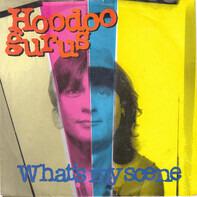 Hoodoo Gurus - What's my scene