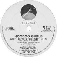 Hoodoo Gurus - Death Defying