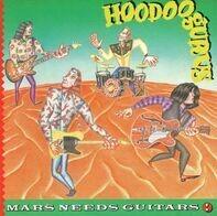 Hoodoo Gurus - Mars Needs Guitars!