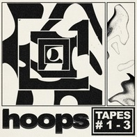 Hoops - Tapes #1-3