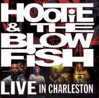 Hootie & The Blowfish - Live in Charleston