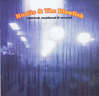 Hootie & The Blowfish - Scattered, Smothered & Covered