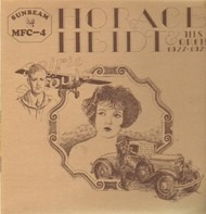 Horace Heidt And His Orchestra - From His Great 1927 - 29 Period
