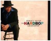 Horace Silver - The Hardbop Grandpop