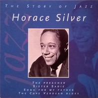 Horace Silver - The Story Of Jazz