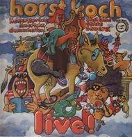 Horst Koch - Liedersprüche, Limericks, Dummheiten und eine echte Sauerei
