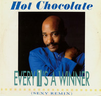 Hot Chocolate - Every 1's A Winner (Sexy Remix)