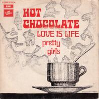 Hot Chocolate - Love Is Life