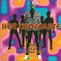 Hot Chocolate - The Sexy Single-Mix