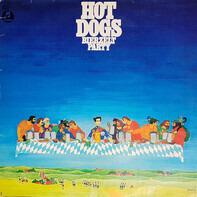 Hot Dogs - Hot Dogs Bierzeltparty