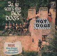 Hot Dogs - Ja So San's Die Hot Dogs