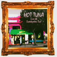 Hot Tuna - Live At Sweetwater Two