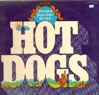 Hot Dogs - Königlich Bayerischer Bierjazz