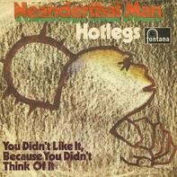 Hotlegs - neanderthal man / you didn't like it because you didn't think of it