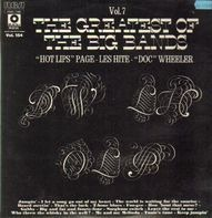 Oran 'Hot Lips' Page, Les Hite 'Doc' Wheeler - The Greatest of the Big Bands - Vol. 7