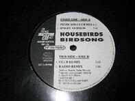 Housebirds - Birdsong