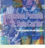 Houston Person , Ron Carter - The Complete Muse Sessions