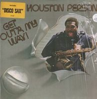 Houston Person - Get Out'a My Way!