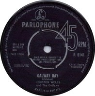 Houston Wells And The Outlaws - Galway Bay / Livin' Alone
