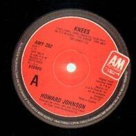Howard Johnson - Knees