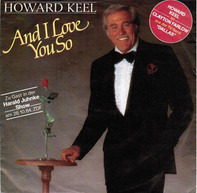 Howard Keel - And I Love You So